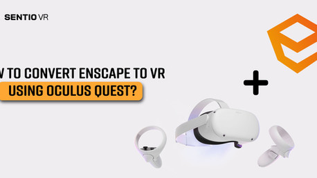 How to convert Enscape to VR using Oculus Quest?