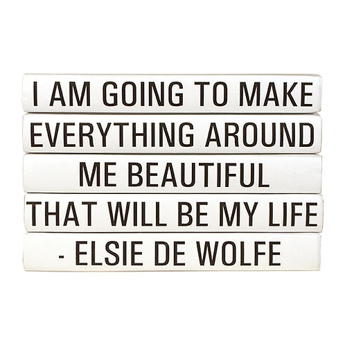 "5 Vol. Elsie De Wolfe ""I Am Going To Make ..."" Quote"