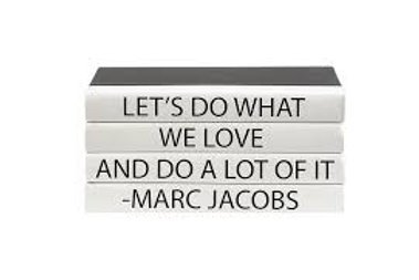 """4 Vol. Marc Jacobs """"Let's Do What ..."""" Quote"""