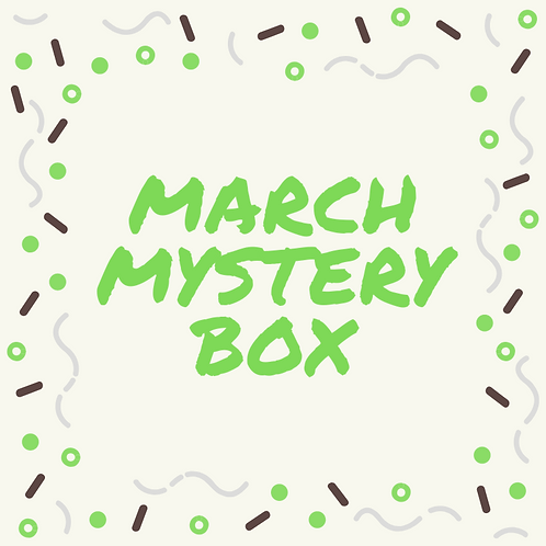 Mystery Box - March