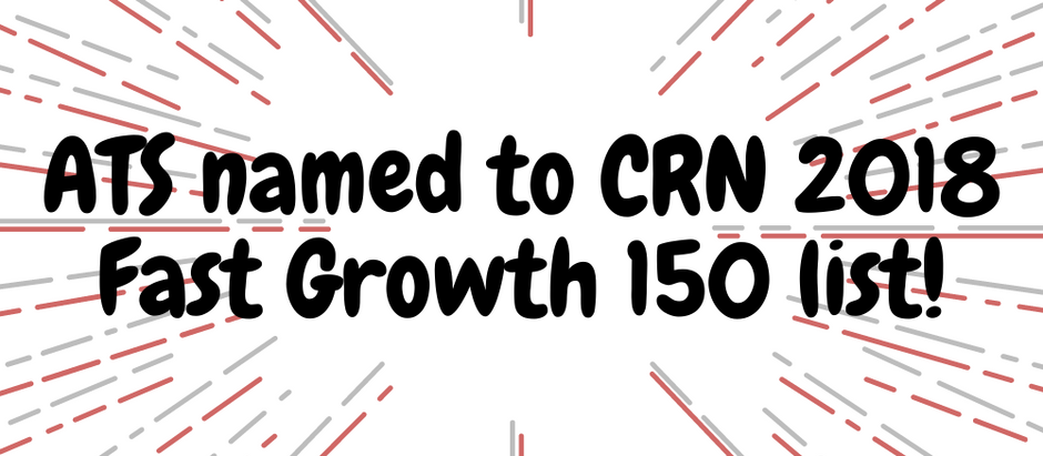 Applied Technology Services Named to 2018 CRN Fast Growth 150 List