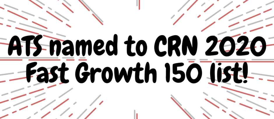 Applied Technology Services featured on the 2020 CRN Fast Growth 150 List