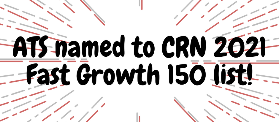 Applied Technology Services Places 103 on the 2021 CRN® Fast Growth 150 List