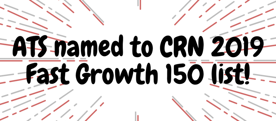 Applied Technology Services Named to 2019 CRN Fast Growth 150 List