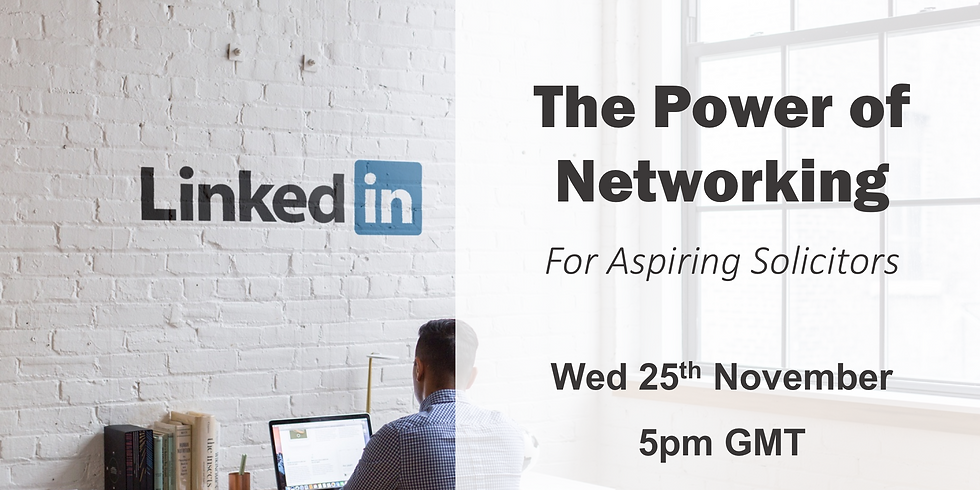 The Power of Networking for Aspiring Solicitors