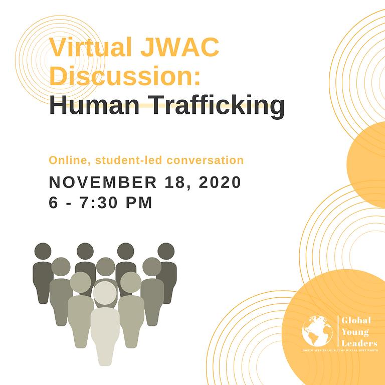 JWAC Virtual Discussion: Human Trafficking