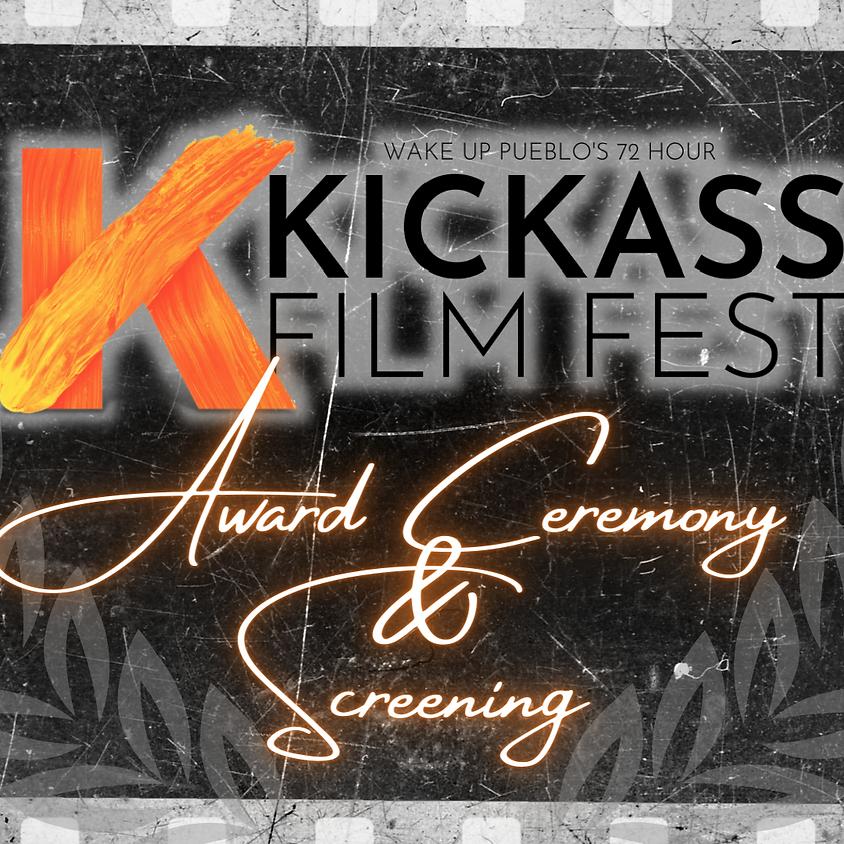 Kick Ass Film Fest Screening & Award Ceremony Live!
