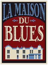 La Maison du Blues