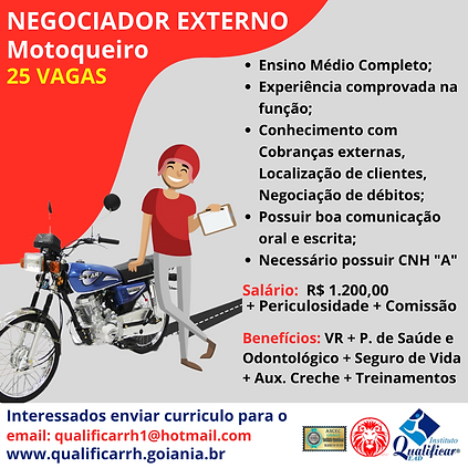 25 VAGA NEGOCIADOR EXTERNO Motoqueiro za