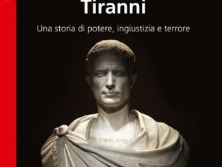 Davide D'Alessandro Reviews the Italian Release of Tyrants: A History of Power, Injustice, and T