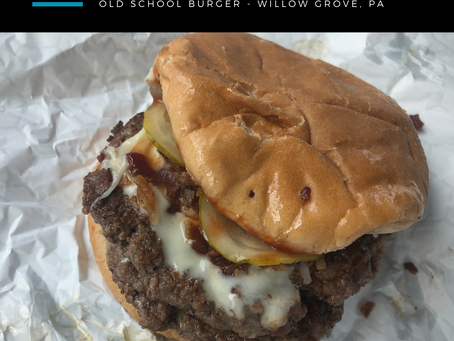 Burger Review: Old School Burger (Willow Grove Location)