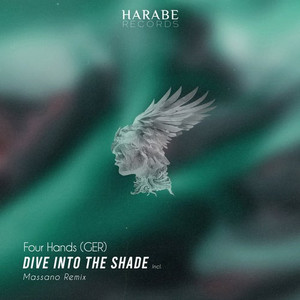 """""""Dive Into The Shade"""" EP incl. Everlasting World Remix by Massano"""