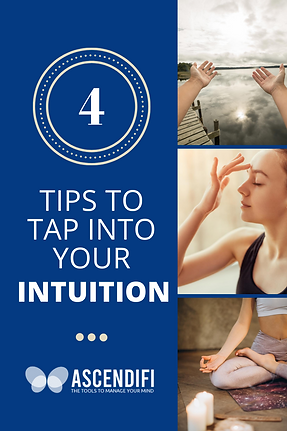 4 Tips to Tap Into Your Intuition.png
