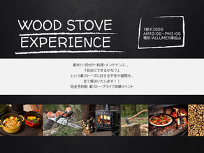 WOOD STOVE EXPERIENCE
