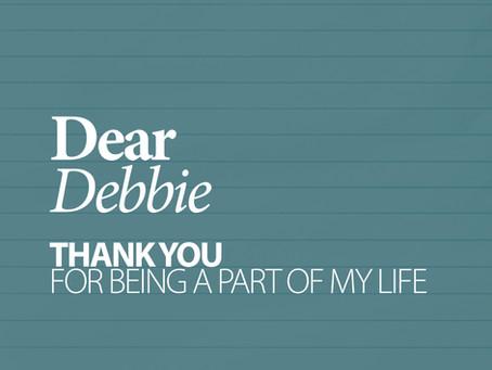 40 LETTERS . 4 Debbie