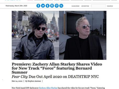 "UNDER THE RADAR: Zachery Allan Starkey Shares Video for New Track ""Force"" featuring Bernard Sumner"