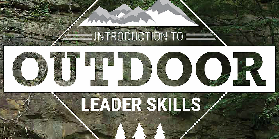 Intro to Outdoor Leader Skills