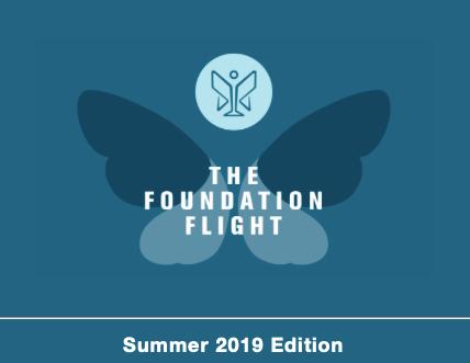 The Foundation Flight - Summer 2019 Edition