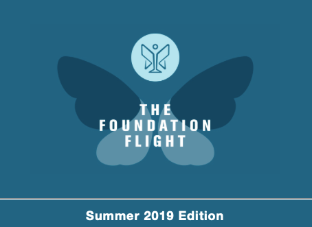 The Foundation Flight - Summer 2019 Edition