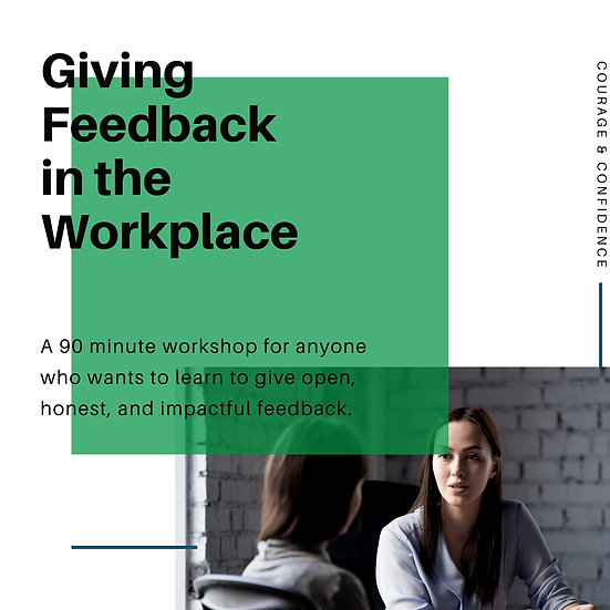 Giving Feedback Workshop