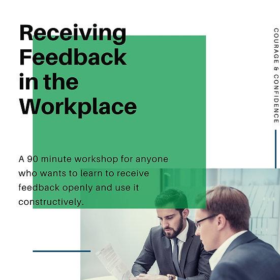 Receiving Feedback Workshop