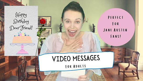 VIDEO MESSAGES FOR JANE AUSTEN FANS (4).