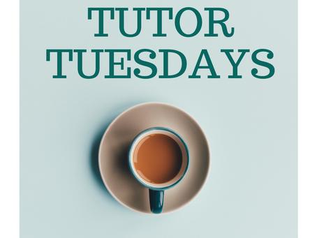 Tutor Tuesdays
