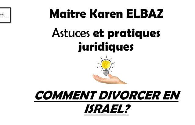 Comment divorcer en israel ? Avocat en Israel-Procedure de divorce en Israel
