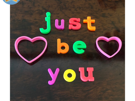 💗 Just Be You 💗