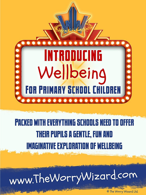 Introducing Wellbeing - The Worry Wizard Programme for Primary School Children