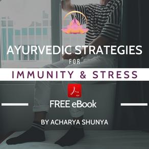 Ayurvedic Strategies for Immunity & Stress Relief