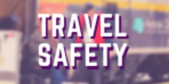 Travel Safety Workshop