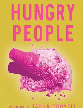 "Review: Tasha Coryell's ""Hungry People"""
