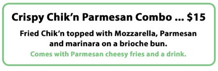 Chick'n Parm Combo - chick'n parm sandwich, parmesan fries, and drink