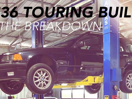 E36 TOURING BREAKDOWN