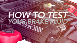 HOW TO TEST YOUR BRAKE FLUID
