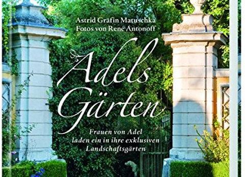 Private Schlossgärten und Ihre Besitzerinnen