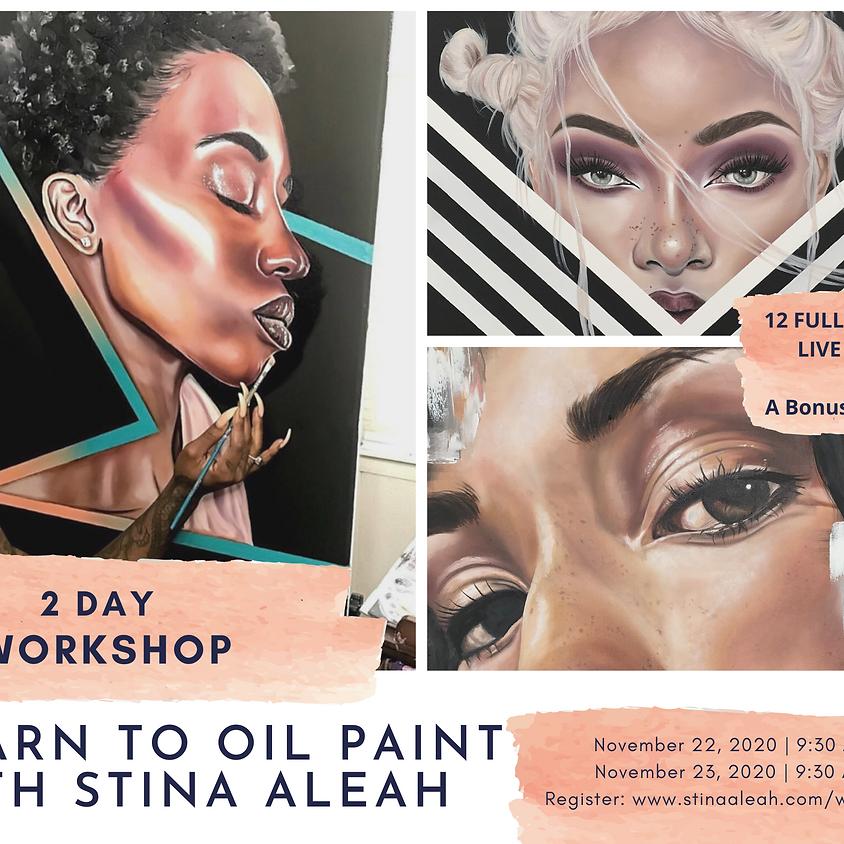 2 Day Oil Painting Workshop w/ Stina Aleah
