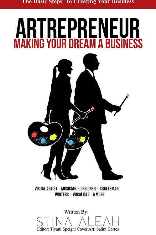 Artrepreneur: Making Your Dream A Business