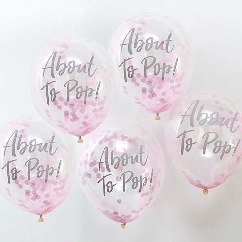 ABOUT TO POP! PRINTED PINK CONFETTI BALLOONS -