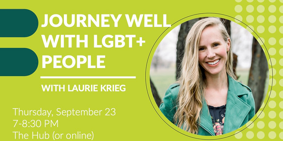 Journey Well with LGBT+ People – Sept. 23