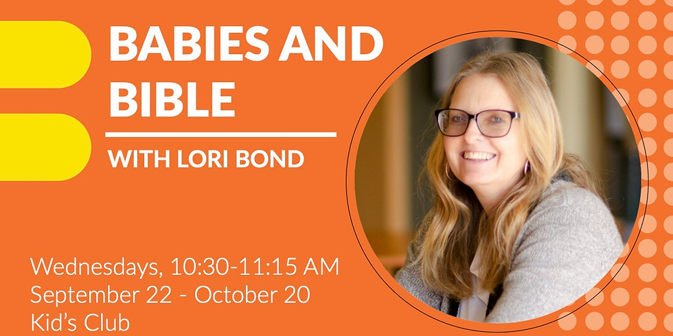 Babies and Bible – Wed. AM Class