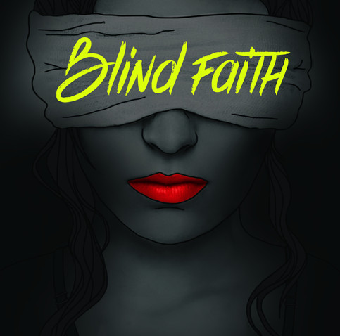 "NEW SINGLE: ""Blind Faith"" is out"