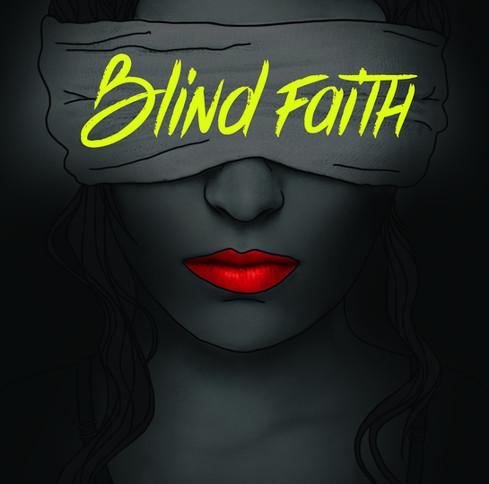 """NEW SINGLE: """"Blind Faith"""" is out"""