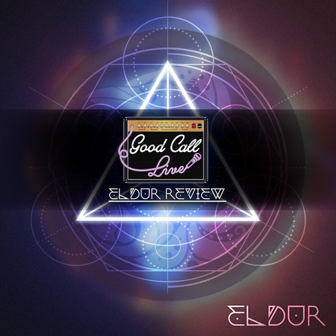 Good Call Live EP REVIEW: Eldur