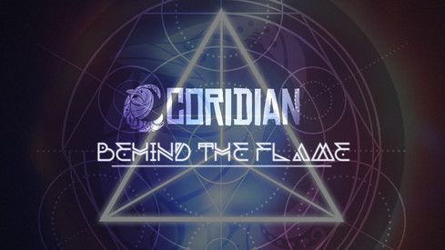Coridian: BEHIND THE FLAME