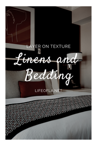 Linens and bedding: Layer on texture
