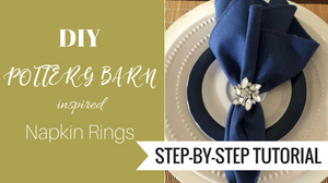 Pottery Barn Inspired DIY Napkin Rings