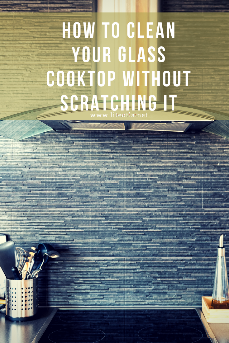 how to clean your glass cooktop without scratching it