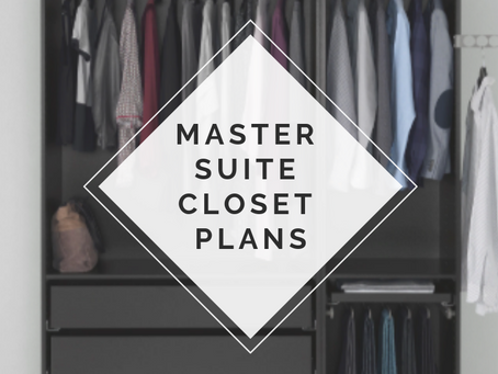 Master Suite Closet Plans